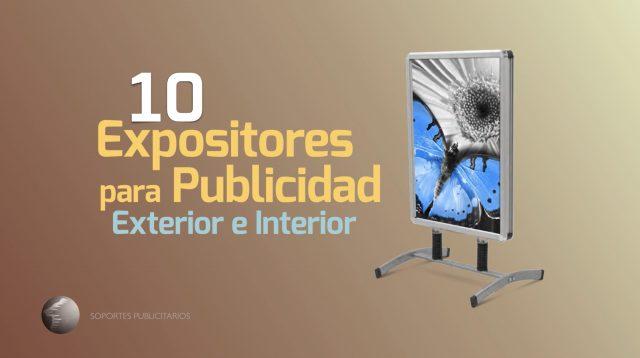 Los 10 Mejores Expositores para Publicidad Exterior e Interior