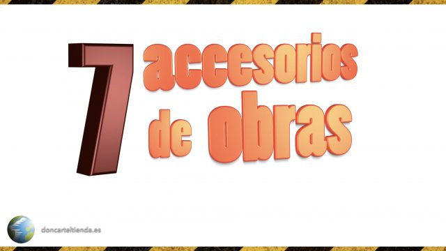 Accesorios para obras