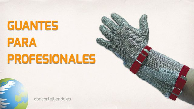 Guantes profesionales